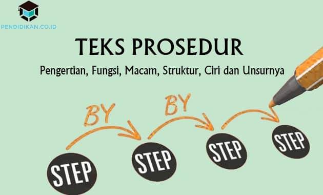 Teks Prosedur (Pengerian, Struktur dan Contoh)