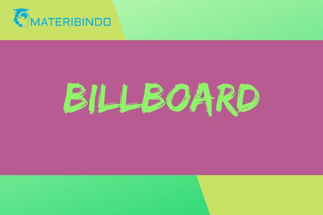 Billboard (Pengertian, Ukuran, Fungsi, Ciri & Contoh Billboard)