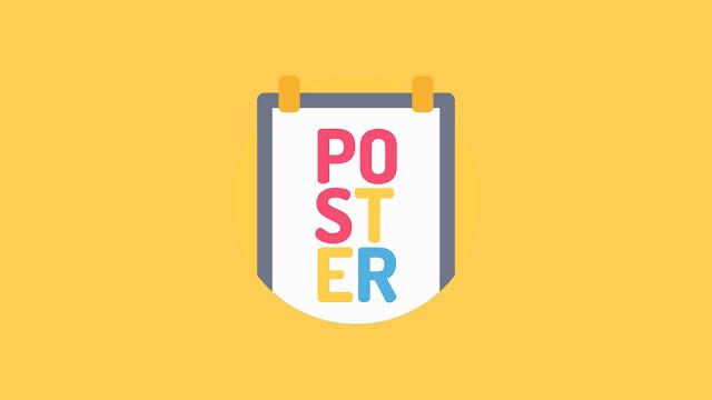 POSTER (Pengertian, Macam, Ciri, Fungsi & Contohnya